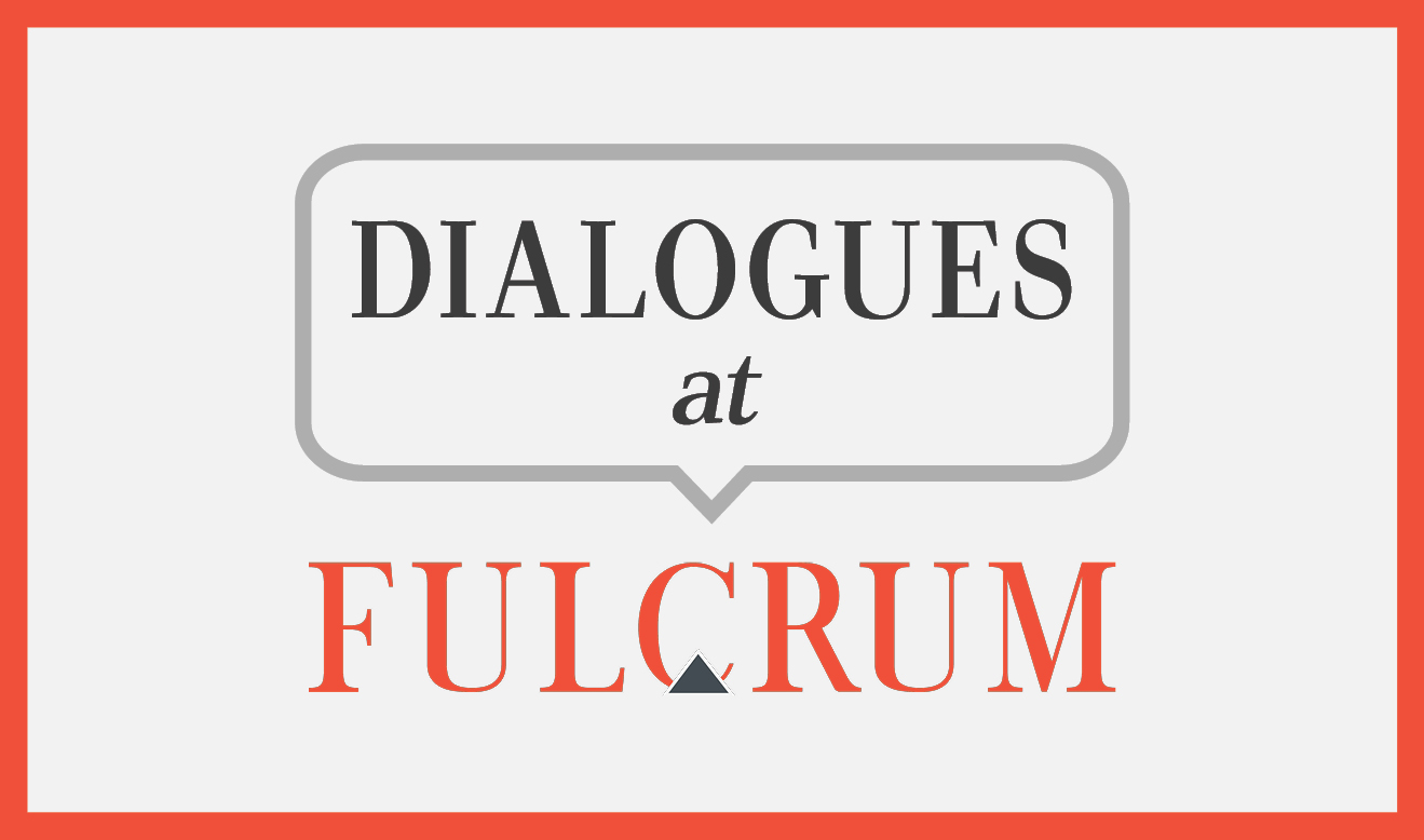 Dialogues at Fulcrum banner